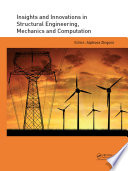 Insights and Innovations in Structural Engineering  Mechanics and Computation