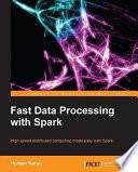 Fast Data Processing With Spark