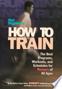 Hal Higdon s How to Train
