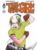 Tank Girl   Tome 3   Tank Girl