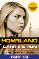 Homeland  Carrie   s Run  Prequel Book  Part 1 of 3