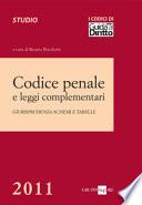 Codice penale e leggi complementari. Giurisprudenza, schemi e tabelle