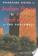 Roadside Guide to Indian Ruins   Rock Art of the Southwest