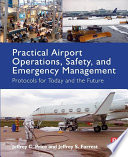 Practical Airport Operations Safety And Emergency Management