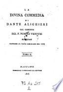 La divina commedia col comento di Pompeo Venturi  Ed  conforme al testo Cominiano del 1727