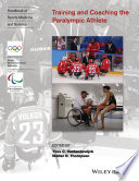 Training And Coaching The Paralympic Athlete book