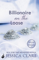 Billionaire on the Loose  Billionaires and Bridesmaids 5