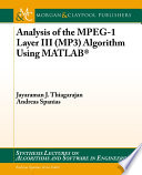 Analysis of the MPEG 1 Layer III  MP3  Algorithm using MATLAB