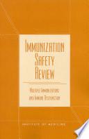 Immunization Safety Review