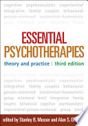 Essential Psychotherapies  Third Edition