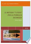 Il metodo  7 Steps  per la pubblica sicurezza