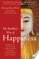 The Buddha s Way of Happiness