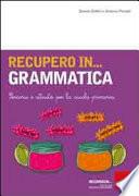 Recupero in    grammatica  Percorsi e attivit   per la scuola primaria