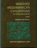 Vanished Mesoamerican Civilizations