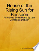 download ebook house of the rising sun for bassoon - pure lead sheet music by lars christian lundholm pdf epub