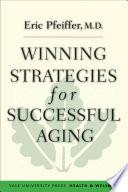 Winning Strategies for Successful Aging Book PDF