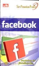 Seri Penuntun Praktis Facebook