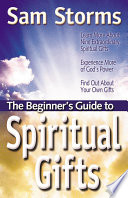 The Beginner s Guide to Spiritual Gifts