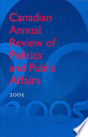 Canadian Annual Review of Politics and Public Affairs 2005