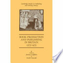 Book Production and Publishing in Britain 1375 1475