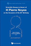 Scientific Essays in Honor of H Pierre Noyes on the Occasion of His 90th Birthday