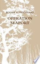 Operation Seaport