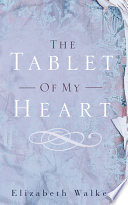 The Tablet Of My Heart