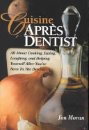 Cuisine Apr  s Dentist