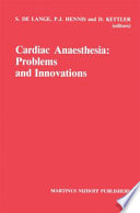Cardiac Anaesthesia  Problems and Innovations