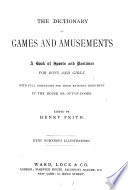 The Dictionary of Games and Amusements