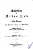 Beschreibung des Ortes Rab und dessen Umgebung
