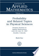 Probability and Related Topics in Physical Sciences