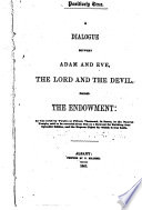 A Dialogue Between Adam And Eve The Lord And The Devil