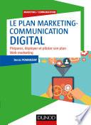 Le plan marketing communication digital