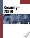 CompTIA Security  2008 in Depth