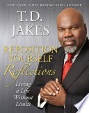 Reposition Yourself Reflections Bestseller Reposition Yourself Living Life Without Limits