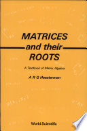 Matrices and Their Roots