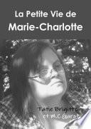 La petite vie de Marie Charlotte  Noir et blanc