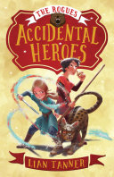Accidental Heroes The Rogues 1
