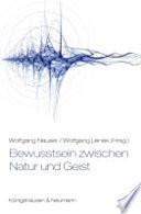 Bewusstsein zwischen Natur und Geist