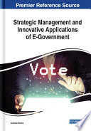 Strategic Management and Innovative Applications of E Government