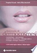 Dizionario di dermocosmesi  1250 termini inglese italiano e italiano inglese