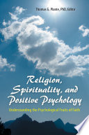 Religion  Spirituality  and Positive Psychology