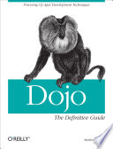 Dojo  The Definitive Guide