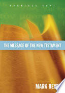 The Message Of The New Testament Foreword By John Macarthur