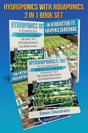 Hydroponics   Aquaponics 2 in 1 Book Set Book