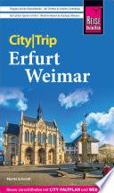 Reise Know How CityTrip Erfurt und Weimar