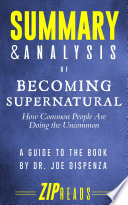Summary Analysis Of Becoming Supernatural