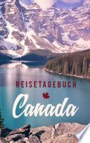 Reisetagebuch Kanada zum Selberschreiben und Gestalten