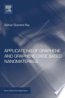 Applications Of Graphene And Graphene Oxide Based Nanomaterials book